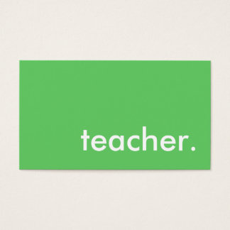 teacher. (color customizable) business card