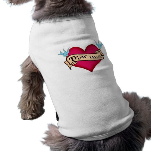 Teacher - Custom Heart Tattoo T-shirts & Gifts Doggie T-shirt