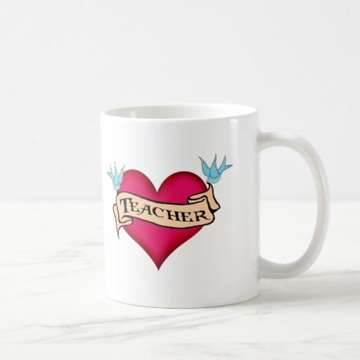 Teacher - Custom Heart Tattoo T-shirts & Gifts Mugs