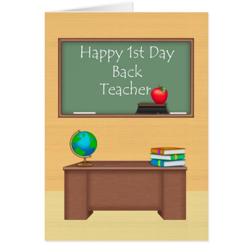 Teacher, First Day Back to School Cards