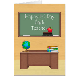 Teacher, First Day Back to School Greeting Card