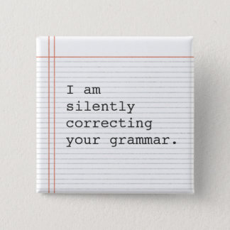 Teacher Gift, funny grammar joke 15 Cm Square Badge