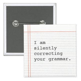 Teacher Gift, funny grammar joke 15 Cm Square Badge
