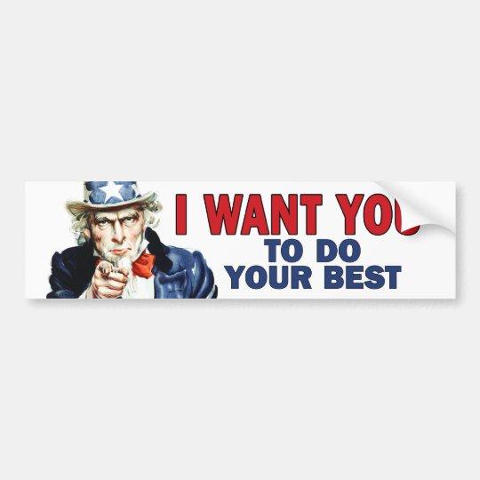 Teacher Gift - Uncle Sam says DO YOUR BEST Bumper Sticker