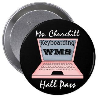 Teacher Hall Pass 10 Cm Round Badge