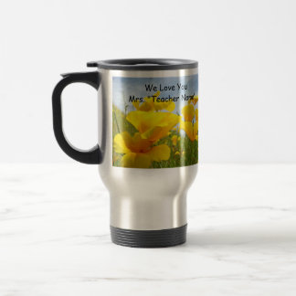 Teacher Holiday gifts Mugs We Love You Poppies