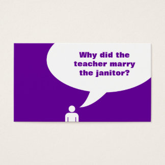 teacher / janitor joke (color customizable) business card