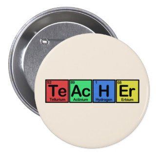 Teacher made of Elements colors 7.5 Cm Round Badge