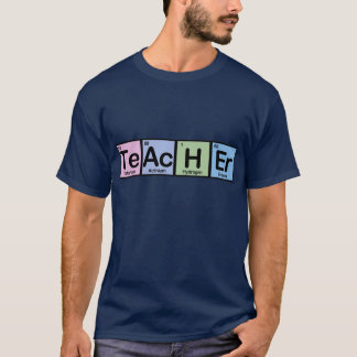 Teacher made of Elements T-Shirt