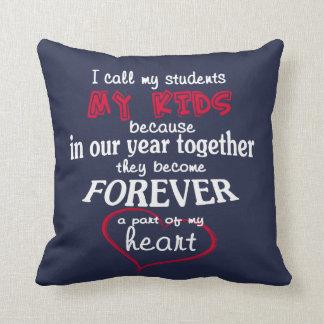Teacher - My Students Cushion