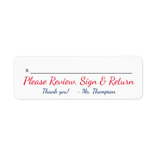 "Teacher Name + ""Please Review, Sign & Return"""