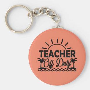 Teacher Off Duty Keychain, Teacher Vacation Gifts Key Ring