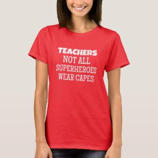 Teacher Superheroes T-Shirt
