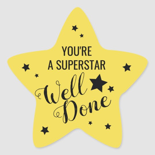 Teacher   Well Done You're a Superstar Star Sticker   Zazzle.co.uk