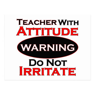 Teacher With Attitude Postcard