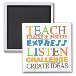 Teacher Words To Live Byy Square Magnet