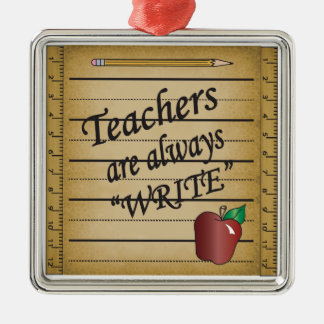 Teachers Are Always Write Silver-Colored Square Decoration