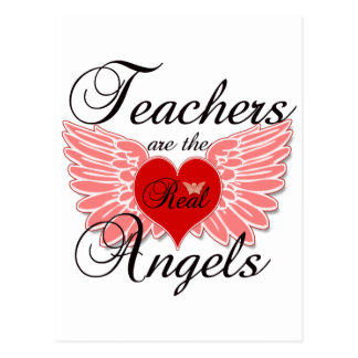 Teachers Are The Real Angels Postcard