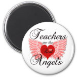 Teachers Are The Real Angels Refrigerator Magnets