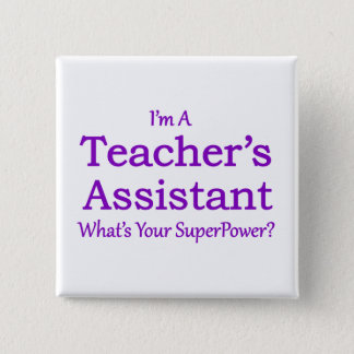 Teacher's Assistant 15 Cm Square Badge