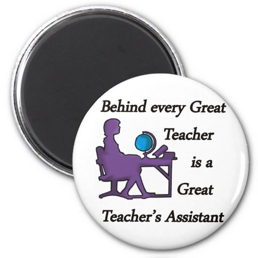 Teacher's Assistant 6 Cm Round Magnet