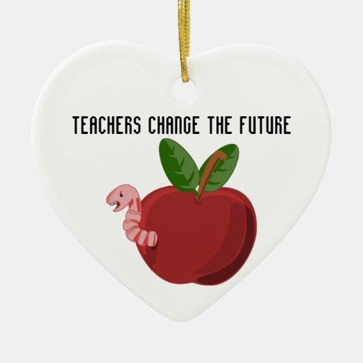Teachers Change The Future Christmas Ornaments