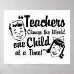 Teachers Change World Poster Print
