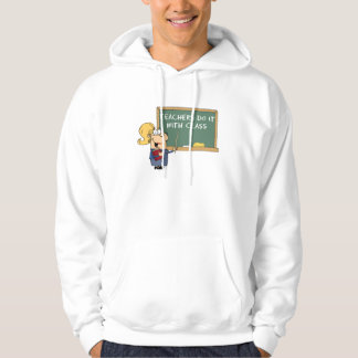 teachers do it with class hoodies
