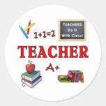 Teachers Do It With Class Round Sticker