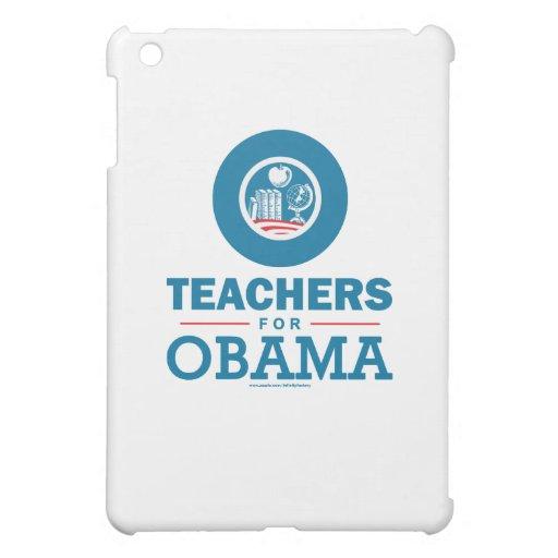 Teachers for Obama iPad Mini Covers