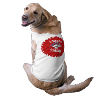 TEACHERS FOR TRUMP SLEEVELESS DOG SHIRT