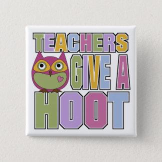 Teachers Give A Hoot 15 Cm Square Badge