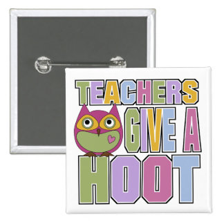 Teachers Give A Hoot 15 Cm Square Badge