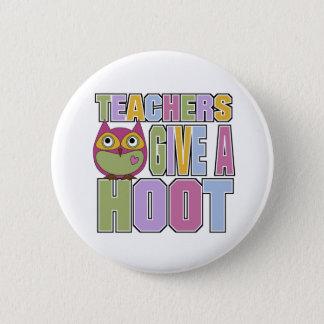 Teachers Give A Hoot 6 Cm Round Badge
