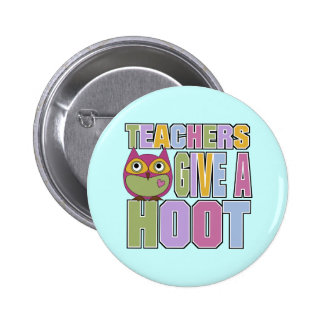 Teachers Give A Hoot 6 Cm Round Badge