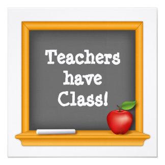 Teachers have Class! 13 Cm X 13 Cm Square Invitation Card