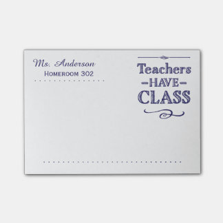 Teachers Have Class Blue and White Post-it Notes