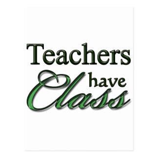 Teachers Have Class Postcard