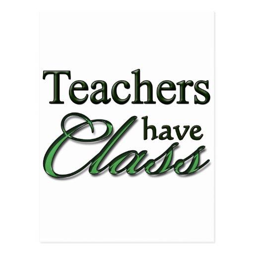 Teachers Have Class Post Cards