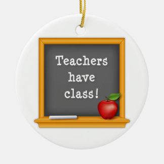 Teachers have Class! Round Ceramic Decoration