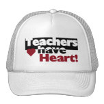Teachers Have Heart Tshirts and Stickers Trucker Hats