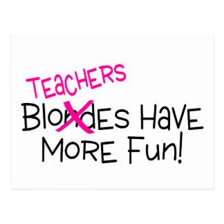 Teachers Have More Fun Postcard