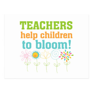 Teachers Help Children Bloom Postcard