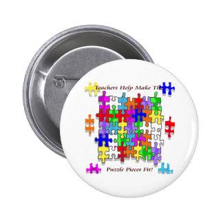 Teachers Help Make The Puzzle Pieces Fit Pinback Button