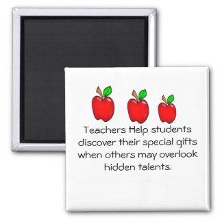 Teachers Help students Square Magnet