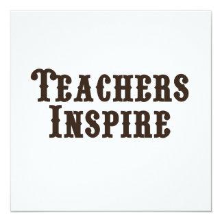 Teachers Inspire 13 Cm X 13 Cm Square Invitation Card