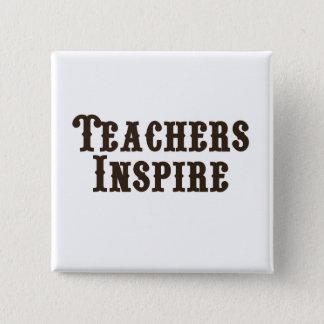 Teachers Inspire 15 Cm Square Badge
