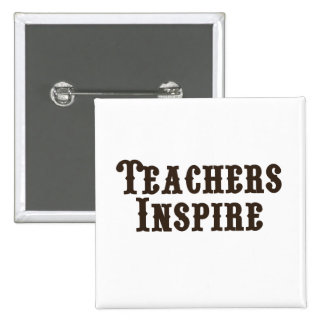 Teachers Inspire 15 Cm Square Badge
