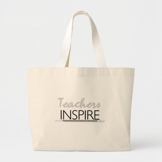 Teachers Inspire Tshirts and Gifts Large Tote Bag
