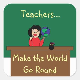 Teachers Make the World Go Round Sticker